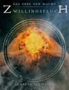 Andreas Suchanek: Das Erbe der Macht - Band 11: Zwillingsfluch ★★★★★