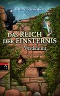 Ulrike Schweikert: Das Reich der Finsternis - Verdammt ★★★★★