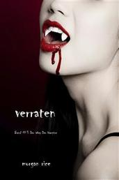 Verraten (Der Weg der Vampire – Band 3)