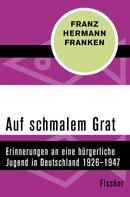 Franz Hermann Franken: Auf schmalem Grat ★★★★