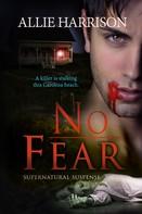 Allie Harrison: No Fear