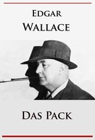 Edgar Wallace: Das Pack