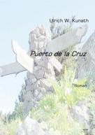Ulrich Kunath: Puerto de la Cruz ★