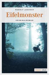 Eifelmonster - Kriminalroman