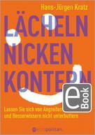 Hans-Jürgen Kratz: Lächeln, nicken, kontern