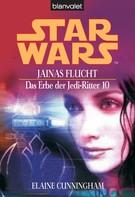 Elaine Cunningham: Star Wars. Das Erbe der Jedi-Ritter 10. Jainas Flucht ★★★★★