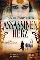 Tanya Carpenter: Assassinenherz: Im Auge der Kobra ★★★★