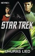 Janet Kagan: Star Trek: Uhuras Lied ★★★★★