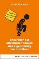 Justus Richter: Sitzproben auf öffentlichen Bänken sind eigenständig durchzuführen ★★★