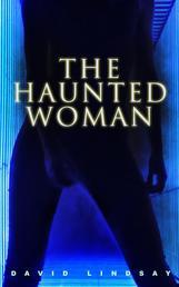 The Haunted Woman - A Dark Fantasy Tale