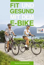 Fit und gesund mit dem E-Bike