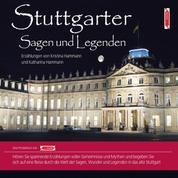 Stuttgarter Sagen und Legenden - Stadtsagen Stuttgart