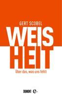 Gert Scobel: Weisheit