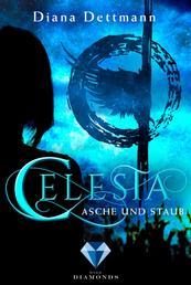 Celesta: Asche und Staub (Band 1) - (Fantasy-Liebesgeschichte)
