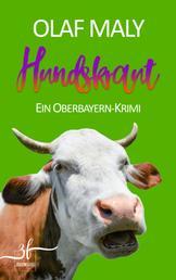Hundskraut - Ein Oberbayern-Krimi