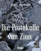 Mack Bleaston: Die Protokolle von Zion
