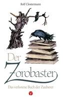 Rolf Clostermann: Der Zorobaster ★★★★★