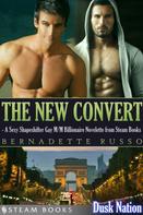 Bernadette Russo: The New Convert - A Sexy Shapeshifter Gay M/M Billionaire Novelette from Steam Books