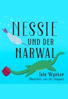 Isla Wynter: Nessie und der Narwal ★★★★★