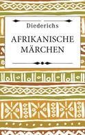 Carl Meinhof: Afrikanische Märchen