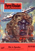 K.H. Scheer: Perry Rhodan 250: Die sechste Epoche ★★★★★