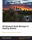 Marius Vilemaitis: HP Network Node Manager 9: Getting Started