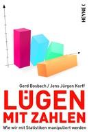 Gerd Bosbach: Lügen mit Zahlen ★★★★