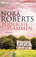 Nora Roberts: Tödliche Flammen ★★★★