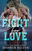 Jennifer Sucevic: Fight for Love ★★★★