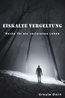Hans Bernd Dörfeldt: Eiskalte Vergeltung