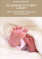 Anja Weinloff: Du stolperst in dein Leben ★★★