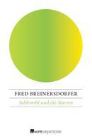 Fred Breinersdorfer: Schlemihl und die Narren