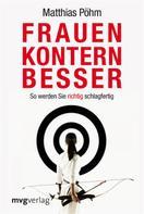 Matthias Pöhm: Frauen kontern besser ★★★