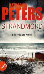 Strandmord - Ein Rügen-Krimi