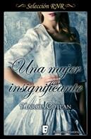 Marcia Cotlan: Una mujer insignificante