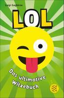 Luigi Gagbirne: LOL – Das ultimative Witzebuch ★★