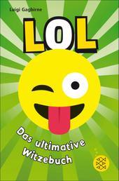 LOL – Das ultimative Witzebuch