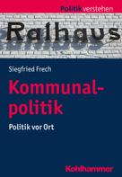 Siegfried Frech: Kommunalpolitik