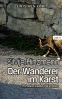 Silvija Hinzmann: Der Wanderer im Karst ★★★★