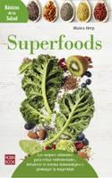 Blanca Herp: Superfoods