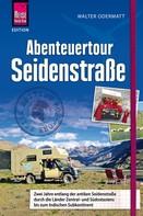 Walter Odermatt: Abenteuertour Seidenstraße ★★★★