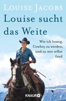 Louise Jacobs: Louise sucht das Weite ★★★★