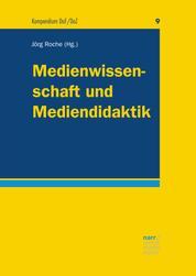 Medienwissenschaft und Mediendidaktik