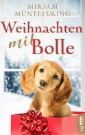 Mirjam Müntefering: Weihnachten mit Bolle ★★★★★