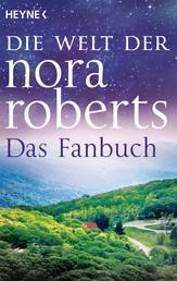 Die Welt der Nora Roberts - Das Fanbuch