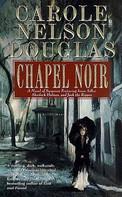 Carole Nelson Douglas: Chapel Noir