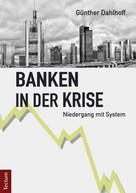 Günther Dahlhoff: Banken in der Krise
