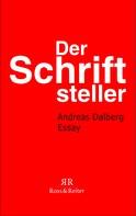 Andreas Dalberg: Der Schriftsteller