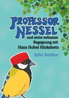Sylvi Amthor: Professor Nessel