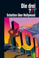 Astrid Vollenbruch: Die drei ???, Schatten über Hollywood (drei Fragezeichen) ★★★★★